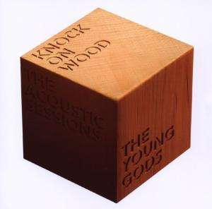 the_young_gods-knock_on_wood